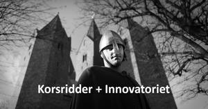 Korsridder + Innovatoriet